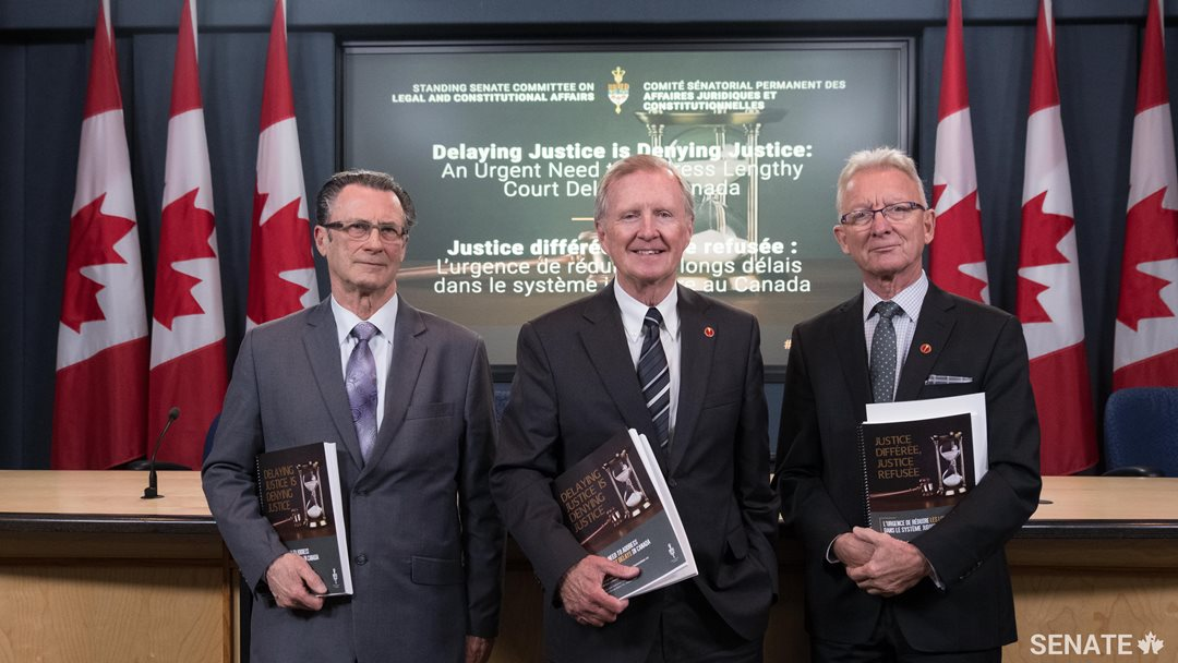 The report, <a href='https://sencanada.ca/content/sen/committee/421/LCJC/reports/Court_Delays_Final_Report_e.pdf' target='_blank'>Delaying Justice is Denying Justice: An urgent need to address court delays in Canada</a>, outlines steps the government should take to fix Canada's sluggish justice system.