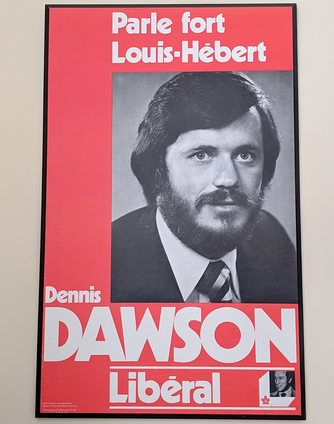 One of Senator Dennis Dawson's campaign posters for the 1977 federal election.
